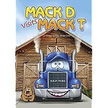 Mack D visits Mack T