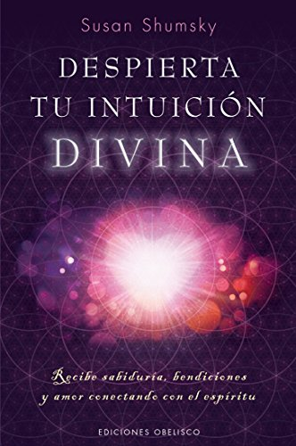 Despierta tu intuicion divina (Spanish Edition) [Susan Shumsky] (Tapa Blanda)