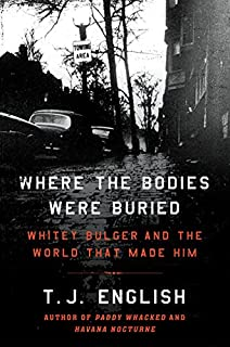 Whiteys payback and other true stories gangsterism murder where the bodies were buried whitey bulger and the world that made him fandeluxe Ebook collections