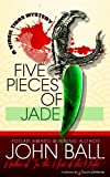 Five Pieces of Jade by John Ball front cover