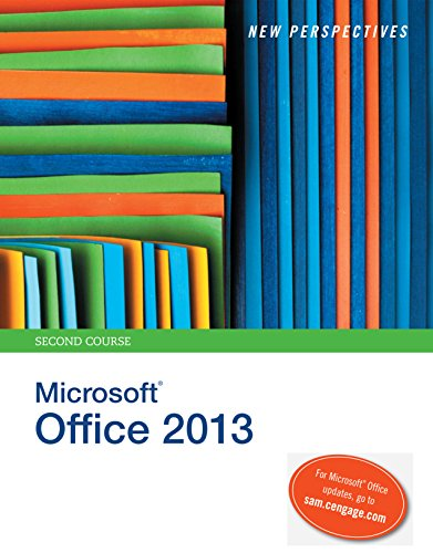 New Perspectives on Microsoft Office 2013, Second Course Pdf