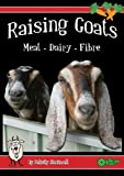 Raising Goats for Meat and Dairy