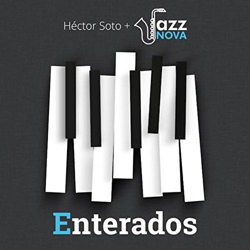 Cuarto Menguante (feat. Jorge Aguirre) by Jazz Nova Héctor Soto on ...