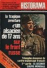 Historama, n°238 : la tragique aventure d'un alsacien de 17 ans sur le front russe par Historama