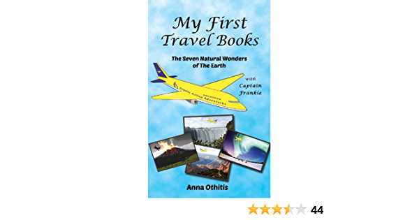 The Seven Natural Wonders Of The Earth My First Travel Books Book 2 Kindle Edition By Othitis Anna Morgan Cecelia Lionheart Publishing House Children Kindle Ebooks Amazon Com