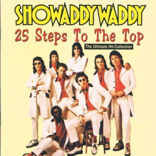 Showaddywaddy - 25 Steps To The Top By Showaddywaddy - Zortam Music