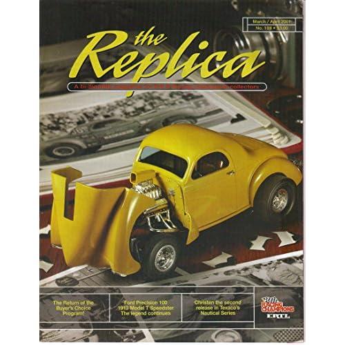 The Replica, Ertl & Racing Champion...