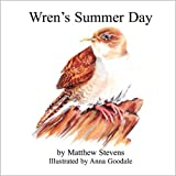 Wren's Summer Day