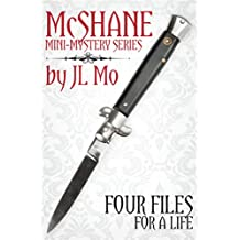 Four Files for A Life (McShane Mini-Mystery Series Book 2)