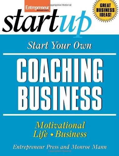Best buy Start Your Own Coaching Business: Your Step-By-Step Guide to Success (StartUp Series)