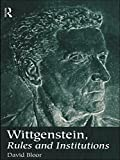 img - for Wittgenstein, Rules and Institutions book / textbook / text book
