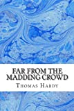 Far from the Madding Crowd, Thomas Hardy, 1484196473