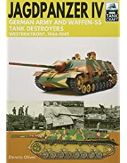 Jagdpanzer IV - German Army and Waffen-SS Tank Destroyers: Western Front, 1944-1945