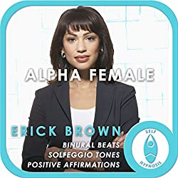 Alpha Female: Empower Yourself
