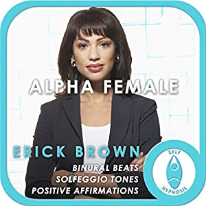 Alpha Female: Empower Yourself Speech
