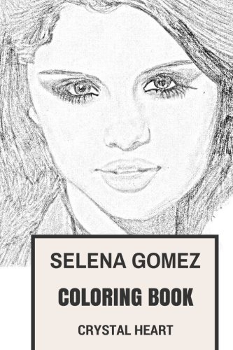 Selena Gomez Coloring Book: Dance Pop Singer and Disney Songwriter Talented and Beautiful Cute Actor Selena Gomez Inspired Adult Coloring Book (Selena Gomez - Cute Gomez Selena