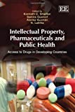 Intellectual Property, Pharmaceuticals and Public Health, Kenneth C. Shadlen, 1849800146