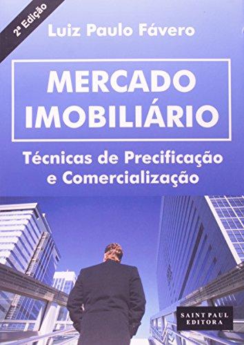 Mercado Imobiliario. Tecnicas De Precificação E Comercialização
