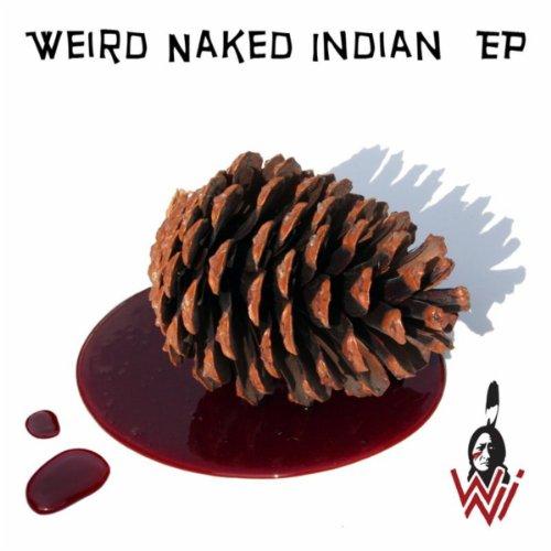 Weird Naked Indian EP