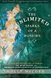 The Unlimited Sparks of a Bonfire (The Awakening Consciousness Series) (Volume 3)