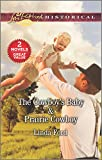 img - for The Cowboy's Baby & Prairie Cowboy book / textbook / text book