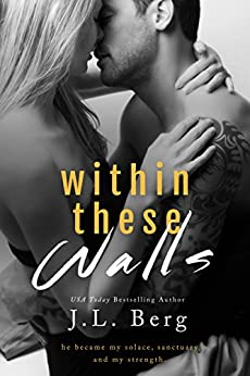 Within These Walls (The Walls Duet Book 1) by [Berg, J.L.]