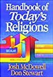Handbook of Today's Religions, Josh McDowell and Don Stewart, 0840735014