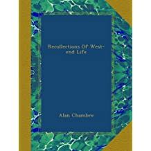Recollections Of West-end Life