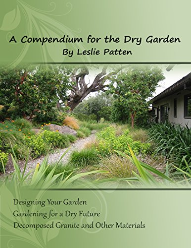(A Compendium for the Dry Garden: Designing Your Garden.  Gardening for a Dry Future.   Decomposed Granite and Other Materials)
