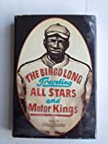 img - for The Bingo Long Traveling All-Stars and Motor Kings book / textbook / text book