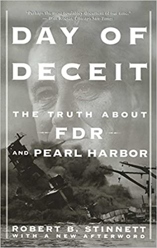 Did You Know Pearl Harbor Happened >> Day Of Deceit The Truth About Fdr And Pearl Harbor Robert Stinnett