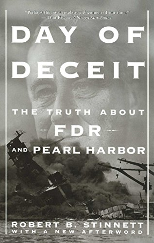 Day of Deceit: The Truth About FDR and Pearl Harbor -