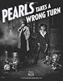 Pearls Takes a Wrong Turn: A Pearl's Before Swine Treasury