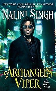 Archangel's Viper (A Guild Hunter Novel Book 10)