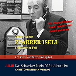 Pfarrer Iseli. Sein zweiter Fall