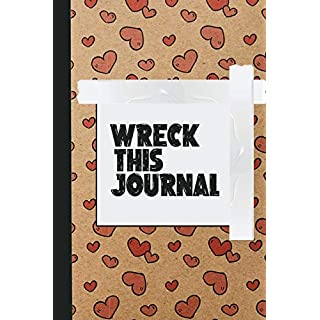 Wreck This Journal : Rip, write draw, create and make a mess | Ultimate journaling book for boys and girls who love destroying little things for happiness