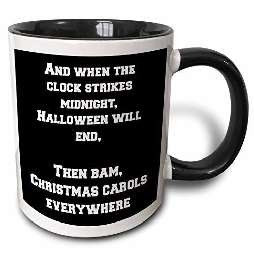 3dRose Jacoba holiday sayings - And when the clock strikes midnight Halloween will end - 15oz Two-Tone Black Mug (mug_200798_9)]()