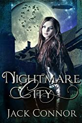 Nightmare City: Part One: A Post-Steampunk / Urban Fantasy / Lovecraft Adventure (English Edition)