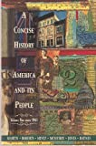 Concise History of America and Its People, Martin, James K. and Haynes, Sam W., 0673467821