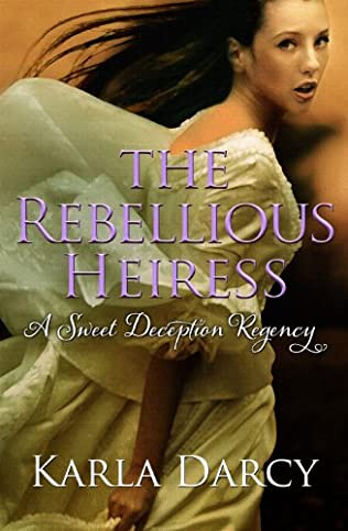 book cover of The Rebellious Heiress