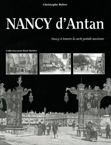 Nancy d'Antan ~ Christophe Belser