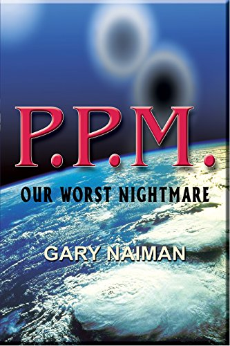 P.P.M. (Apocalypse Zone - Book 1) by [Naiman, Gary]