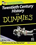Twentieth Century History For Dummies