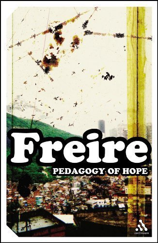 EPZ Pedagogy of Hope: Reliving Pedagogy of the Oppressed by Paulo Freire (Dec 9 2004)