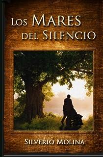 Los Mares del Silencio (Spanish Edition)