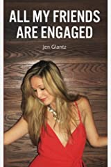 All My Friends Are Engaged Paperback