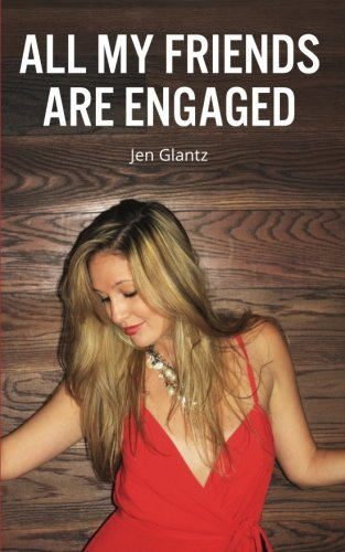 All My Friends Are Engaged pdf epub
