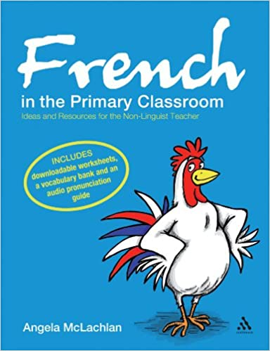 Amazon.com: French in the Primary Classroom: Ideas and Resources ...