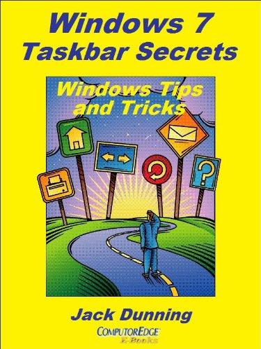 Download Windows 7 Taskbar Secrets (Windows Tips and Tricks Book 2) Pdf