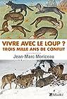 Vivre avec le loup ? par Moriceau